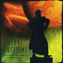 Detournement Majeur - CD Audio di Diane Dufresne