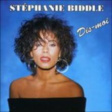 Dis-Moi - CD Audio di Stephanie Biddle