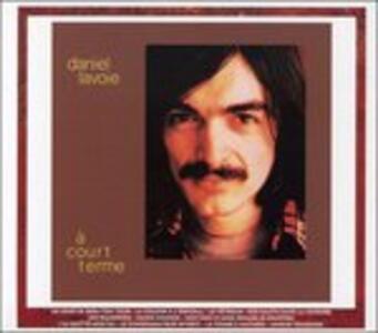 A Court Terme - CD Audio di Daniel Lavoie