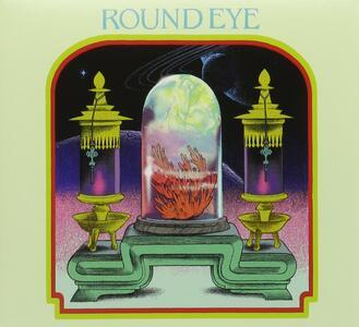 Round Eye - CD Audio di Round Eye