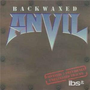Backwaxed - CD Audio di Anvil