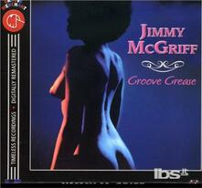 Groove Grease (Remastered) - CD Audio di Jimmy McGriff