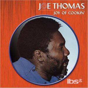 Joy of Cookin' - CD Audio di Joe Thomas