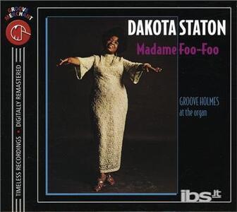 Madame Foo-Foo - CD Audio di Dakota Staton