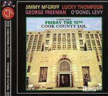 Concert Froday 13th Cook County - CD Audio di Lucky Thompson,George Freeman,Jimmy McGriff,Levy O'Donel