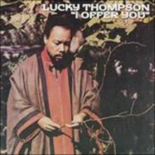 I Offer You - CD Audio di Lucky Thompson