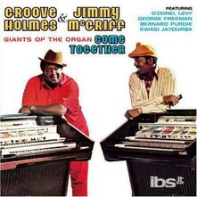 With Groove Holmes Giants Of The Organ - CD Audio di Jimmy McGriff