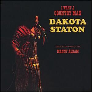 I Want a Country Man - CD Audio di Dakota Staton