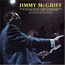 If You're Ready Come go - CD Audio di Jimmy McGriff