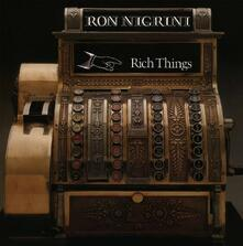Rich Things - CD Audio di Ron Nigrini