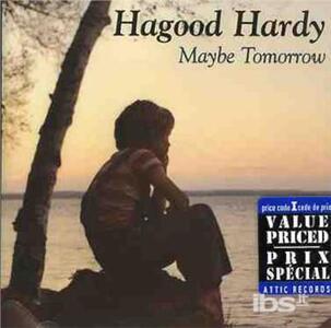 Maybe Tomorrow - CD Audio di Hagood Hardy