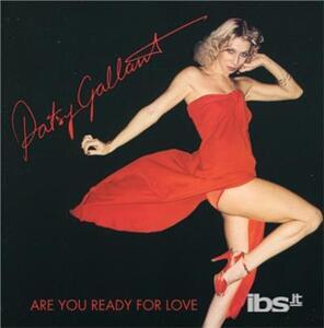 Are You Ready For Love - CD Audio di Patsy Gallant