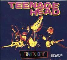 Frantic City - CD Audio di Teenage Head