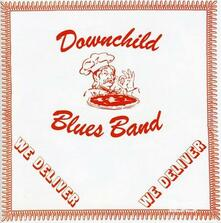We Deliver - CD Audio di Downchild Blues Band