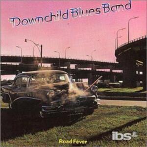 Road Fever - CD Audio di Downchild Blues Band