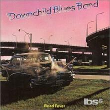 Road Fever - CD Audio di Downchild Blues Band