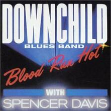 Blood Run Hot - CD Audio di Downchild Blues Band