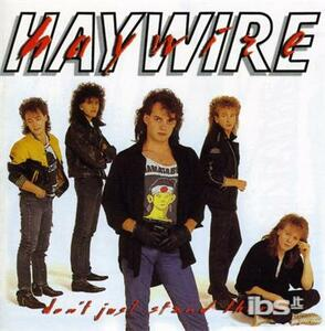 Don'T Just Stand There - CD Audio di Haywire