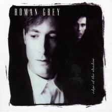 Edge of the Shadow - CD Audio di Roman Grey