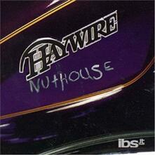 Nuthouse - CD Audio di Haywire