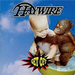 Get Off - CD Audio di Haywire