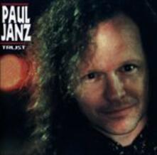 Trust - CD Audio di Paul Janz