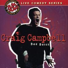 Bad Batch - CD Audio di Craig Campbell