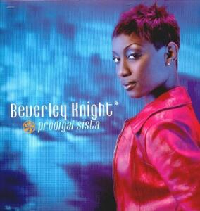 Prodigal Sista - CD Audio di Beverley Knight