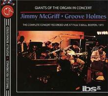 With Groove Holmes In Concert - CD Audio di Jimmy McGriff