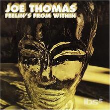 Feelin' from Within - CD Audio di Joe Thomas