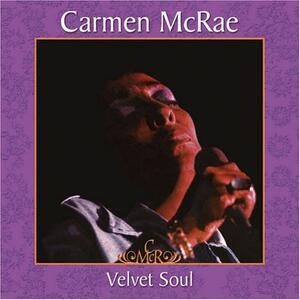 Velvet Soul - Vinile LP + CD Audio di Carmen McRae