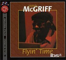 Flyin' Time - CD Audio di Jimmy McGriff