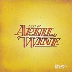 Best of - CD Audio di April Wine