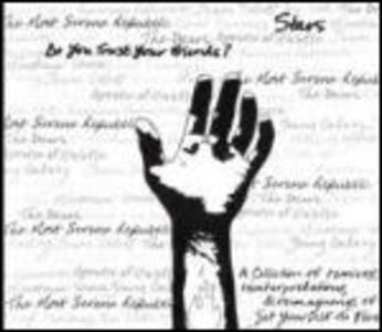 Do You Trust Your Friends - Vinile LP di Stars