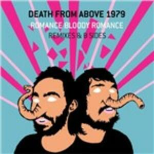 Romance Bloody Romance - CD Audio di Death from Above 1979