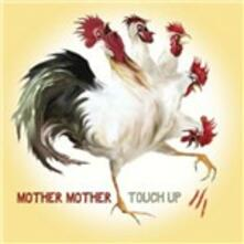 Touch Up - CD Audio di Mother Mother