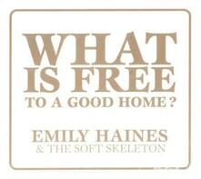 What Is Free to a Good ho - CD Audio Singolo di Emily Haines