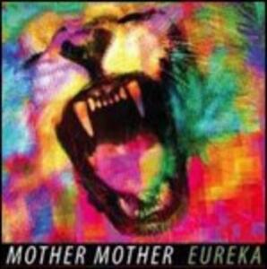 Eureka - CD Audio di Mother Mother