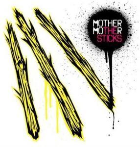 Sticks - CD Audio di Mother Mother