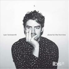Alone For The First Time - Vinile LP di Ryan Hemsworth