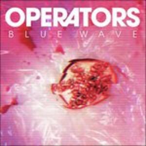 Blue Wave - Vinile LP di Operators