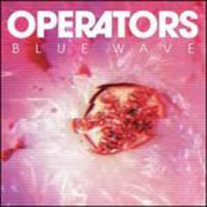 Blue Wave - CD Audio di Operators