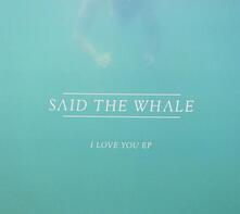 I Love You - CD Audio di Said the Whale