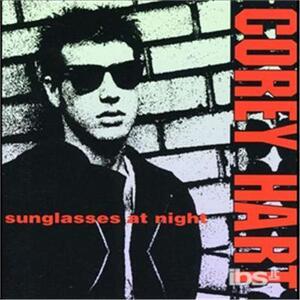 Sunglasses at Night - CD Audio di Corey Hart