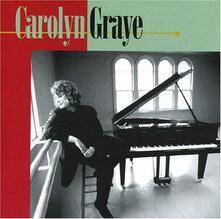 Carolyn Graye - CD Audio di Carolyn Graye