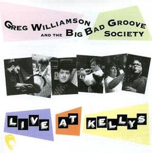 Live At Kellys - CD Audio di Greg Williamson