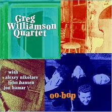 Oo-Bop - CD Audio di Greg Williamson