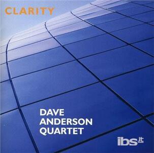 Clarity - CD Audio di Dave Anderson