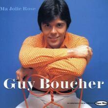Ma jolie rose - CD Audio di Guy Boucher