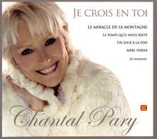 Je crois en toi - CD Audio di Chantal Pary